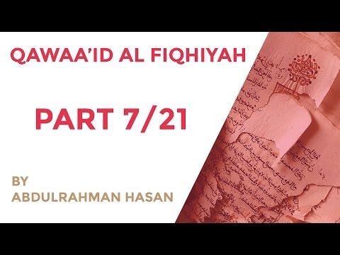Qawaa'id Al Fiqhiyah | Ustadh AbdulRahman Hassan - Part 7/21