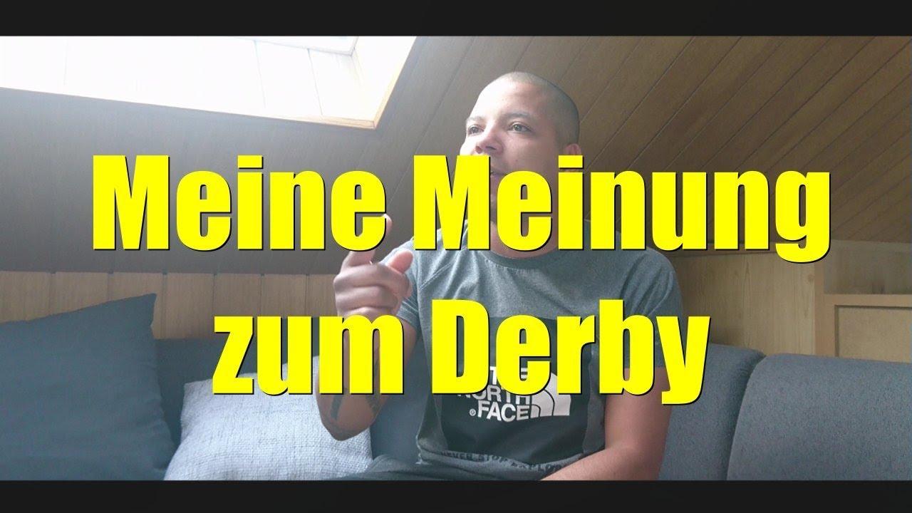 Meine Meinung Zum Derby Schalke Dortmund 15 04 2018 Youtube