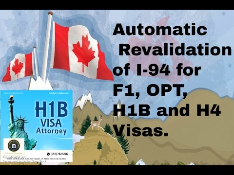 Automatic Revalidation of i-94 for F1, OPT, H1 & H4