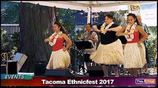 Tacoma Ethnic Fest 2017