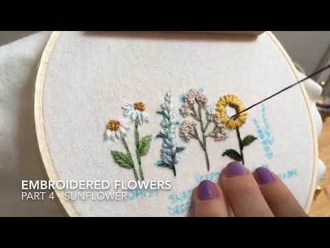 Embroidered Flowers- Part 4 - Sunflower