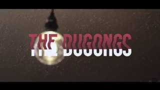"""(NEW) The Dugongs- """"Somethings Gotta Give'"""" OFFICIAL MUSIC VIDEO"""