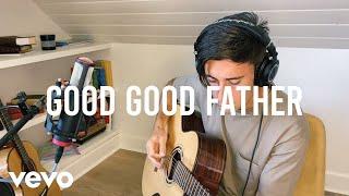 Смотреть клип Phil Wickham - Good Good Father