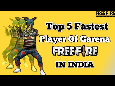 Top 5 Fastest players of Garena free fire in India  🔥