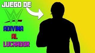 JUEGO DE WWE ADIVINA AL LUCHADOR