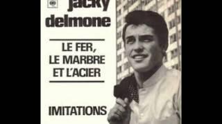 Jacky Delmone - Laisse moi le temps