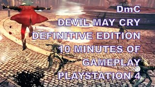 DmC Devil May Cry Definitive Edition Gameplay PS4 No Commentary