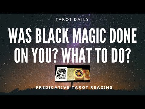 "TAROT READING ""WAS BLACK MAGIC DONE ON YOU? WHAT TO DO?"""