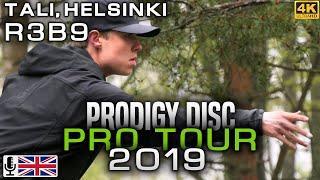 Tali Helsinki Prodigy Disc Pro Tour 2019, R3B9, Häme, Mäkelä, Autio, Anttila, ENG COMMENTARY [4K]