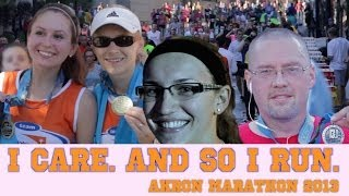 I Care. And So I Run. aka Akron Marathon 2013