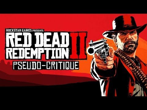 Pseudo-Critique : Red Dead Redemption 2 thumbnail