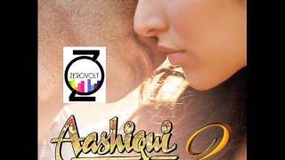 Aashiqui 2 - Mashup ft Rejinn (BandZerovolt)