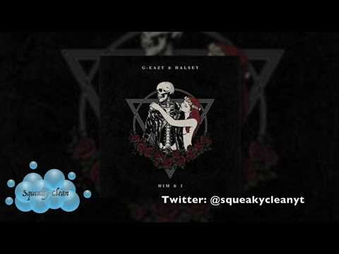 G-Eazy & Halsey - Him & I (Clean)