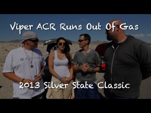 Silver State Classic 2013 - Full Tank Of Gas In A Viper Enough? (NO)