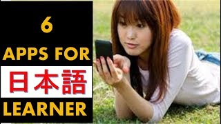 6 BEST APPS FOR  JAPANESE LANGUAGE LEARNER ..MOST NEEDED ANDROID MOBILE APPS