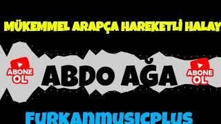 ABDO AĞA YENİ Arapça Hareketli Halay #1 | #FurkanMusic #abdoaga