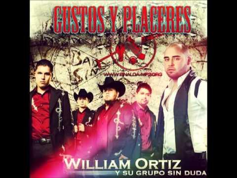 WILLIAM ORTIZ -- GUSTOS Y PLACERES 2013 PROMO SINGLE