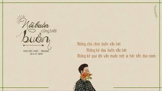 NỖI BUỒN CŨNG BIẾT BUỒN | Phạm Hồng Phước, Marlboro | Lyrics Video