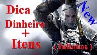 The Witcher 3 Wild Hunt Nova Dica Dinheiro +Itens Infinitos + Dica Bonus 1.10