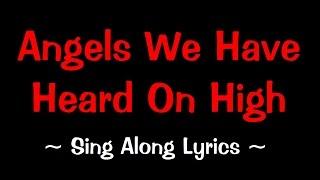 Angels We Have Heard On High - Karaoke