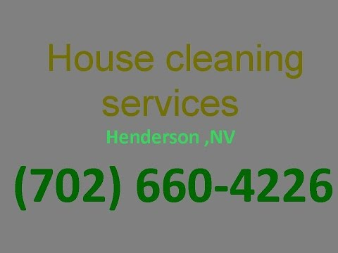 House Cleaning Services Henderson ,NV | (702) 660-4226 | House Maid Cleaners