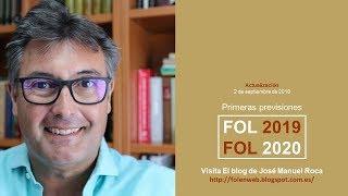FOL 2019   FOL 2020  Primeras previsiones  Actualizado 2 09 18