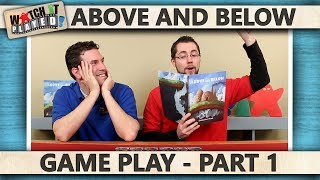 Above and Below - Game Play 1