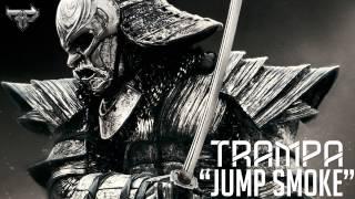 [Dubstep] Trampa - Jump Smoke