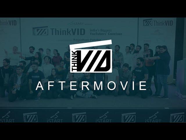 ThinkVID 2020 Aftermovie | Badri Chavan, Asset Yogi, Anmol Jaiswal