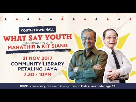 (Part 1) Conversations with Tun M & Lim Kit Siang: #WhatSayYouth TownHall