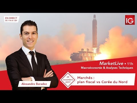 #MarketLive 11h - Mercredi 29 novembre 2017
