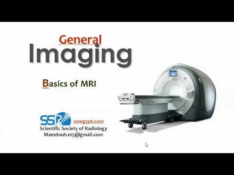 Basics of MRI - أساسيات الرنين المغناطيسي - Prof. Dr. Mamdouh Mahfouz