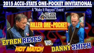THE BEST 1P MATCH EVER: Efren REYES vs. Danny SMITH - 2015 ACCU-STATS 1-POCKET INVITATIONAL