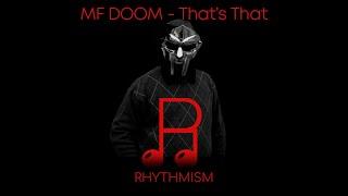 MF DOOM - That's That Lyrics