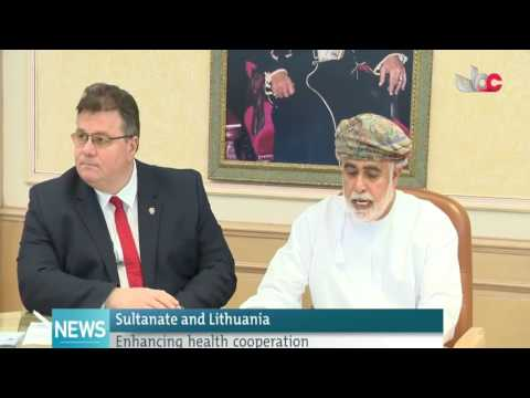 Sultanate and Lithuania Enhancing health cooperation
