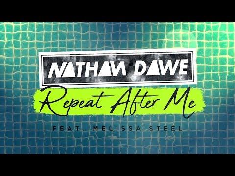 Download musik Nathan Dawe - Repeat After Me ft. Melissa Steel [Official Lyric Video] Mp3