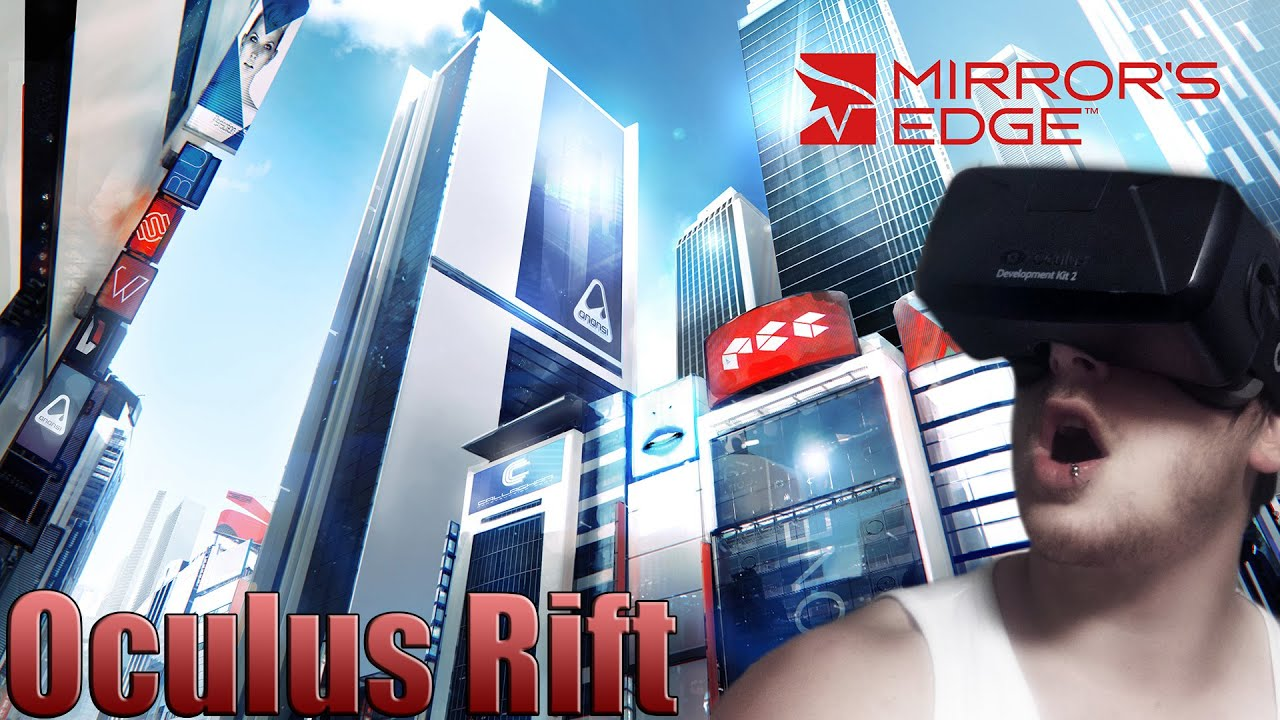 Mirrors Edge - Oculus Rift DK2 - Gameplay w/ Commentary ...