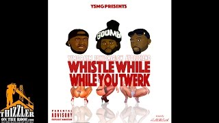 YSMG Raym x Tokyo Marlow x Ayo Luciano - Whistle While You Twerk [Prod. Riva City] [Thizzler.com]