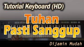 TUHAN PASTI SANGGUP [Chord Keyboard] - Belajar Lagu Rohani
