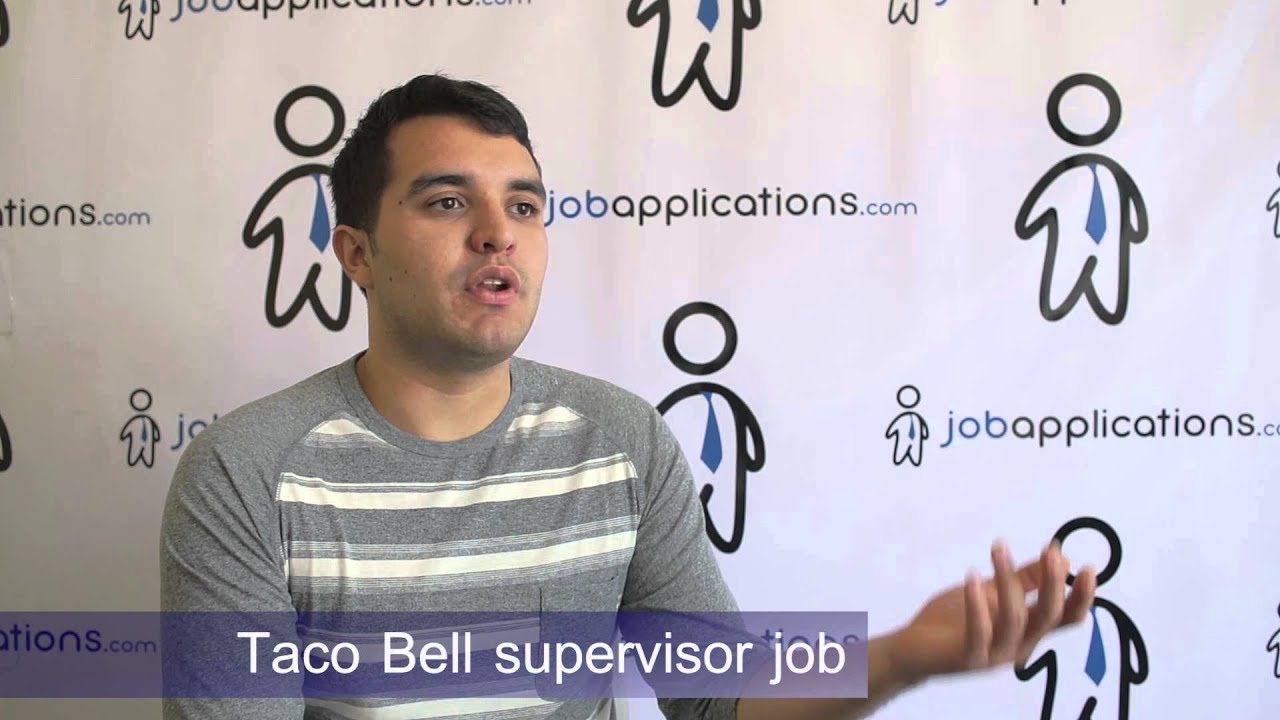 taco bell interview supervisor taco bell interview supervisor