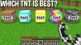 WHICH DIRT TNT or DIAMOND TNT or GOLD TNT or RAINBOW TNT or BEDROCK TNT is the BEST in Minecraft ?