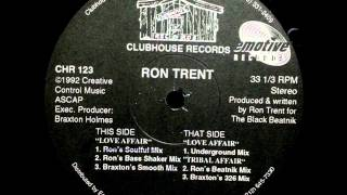 Ron Trent - Tribal Affair (Braxton