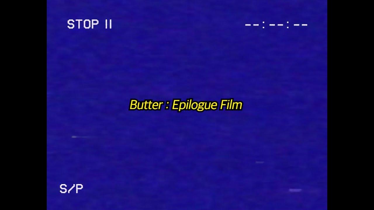 BTS (방탄소년단) Butter : Epilogue Film