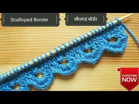 Knitting Border (Scallop Border) with knitting & Crochet !!!!