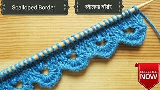Knitting Border (Scallop Border) with knitting & Crochet !!!!