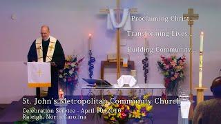 Celebration Service - April 10, 2016