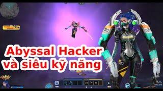 Siêu kỹ năng của Abyssal Hacker với hơn 1 triệu lực chiến