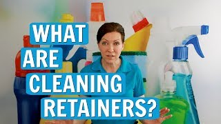 What Are Cleaning Retainers?