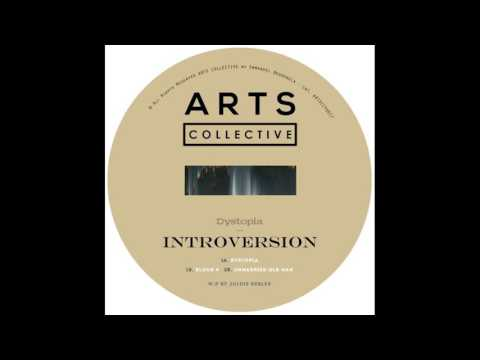 Introversion - Dystopia [ARTSCOLLECTIVE017] (Exclusive streaming)