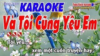 Và Tôi Cũng Yêu Em Karaoke 123 HD (Tone Nam) - Nhạc Sống Tùng Bách